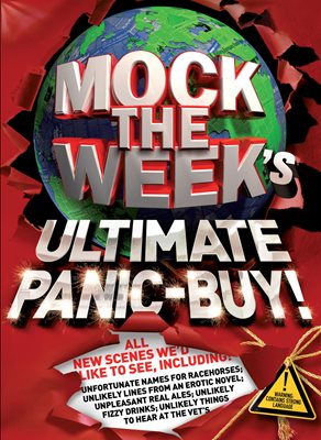 Book cover for Mock the Week's Ultimate Panic-Buy!